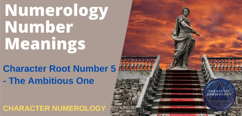 Numerology Number Meanings – Character Root Number 5