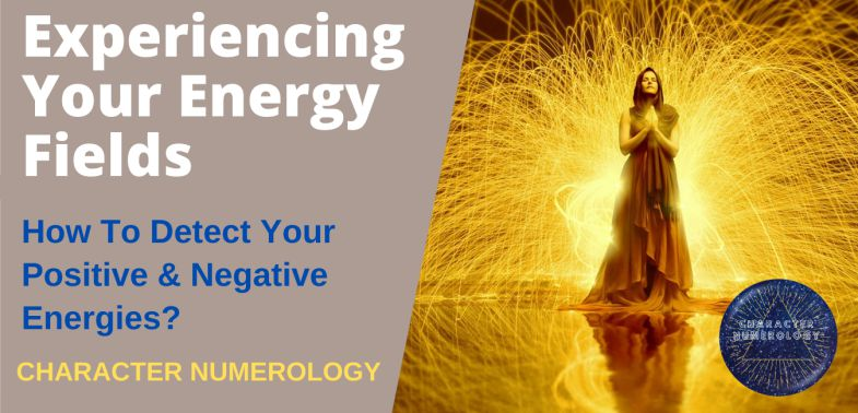 Experiencing Your Energy Fields