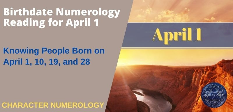 Birthdate Numerology Reading for April 1
