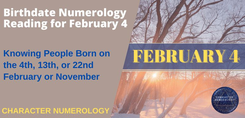 Birthdate Numerology Reading for February 4