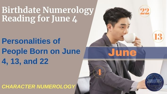 Birthdate Numerology Reading for June 4
