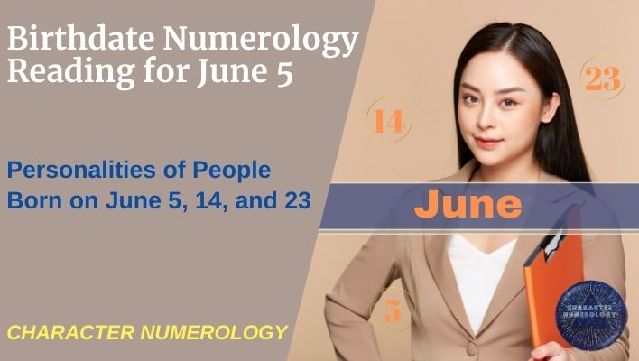 Birthdate Numerology Reading for June 5