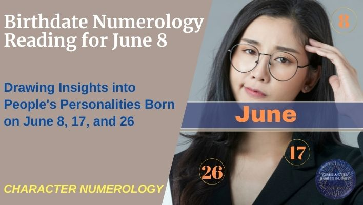 Birthdate Numerology Reading for June 8