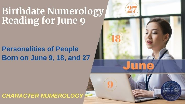 Birthdate Numerology Reading for June 9