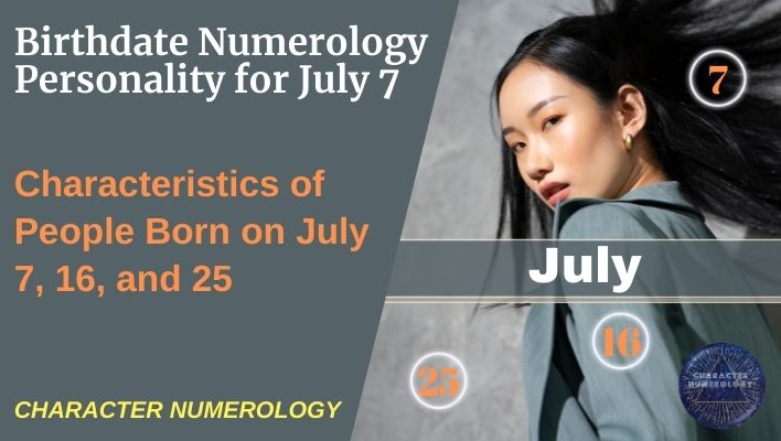 Birthdate Numerology Personality for July 7