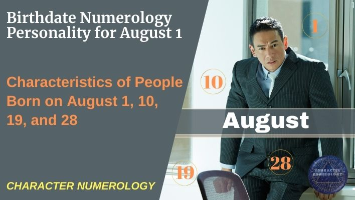 Birthdate Numerology Personality for August 1