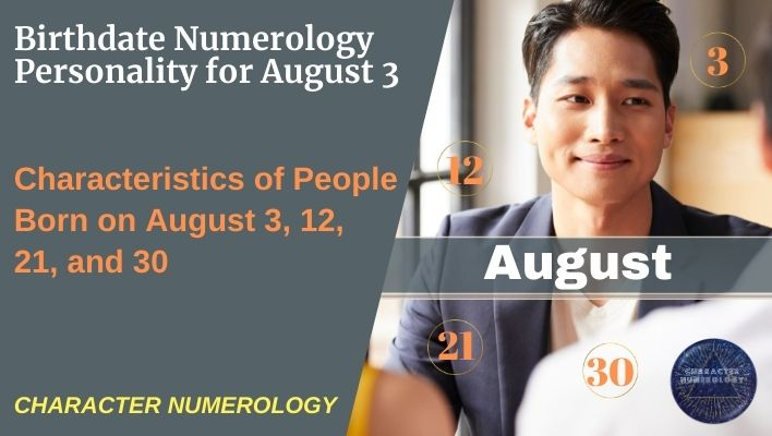 Birthdate Numerology Personality for August 3
