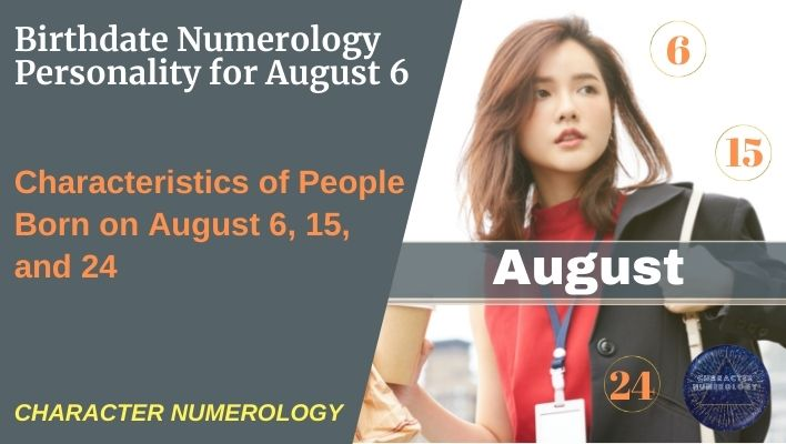 Birthdate Numerology Personality for August 6