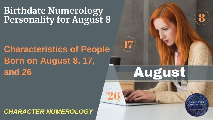Birthdate Numerology Personality for August 8