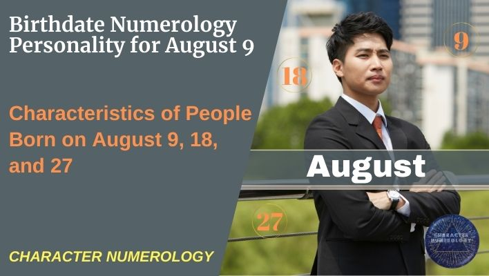 Birthdate Numerology Personality for August 9