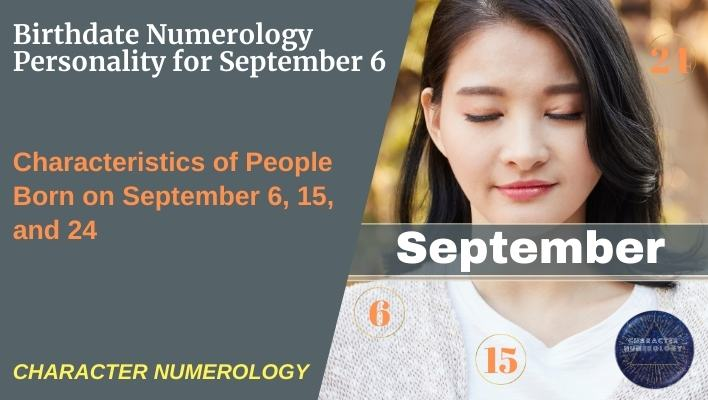 Birthdate Numerology Personality for September 6