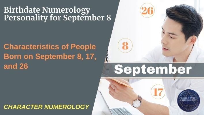 Birthdate Numerology Personality for September 8